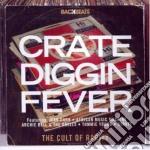 Backbeats - Crate Diggin' Fever cd musicale di ARTISTI VARI