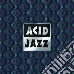 Acid jazz: the 25th anniversary cd musicale di Artisti Vari