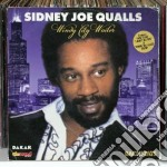 Sidney Joe Qualls - Windy City Wailer cd musicale di Sidney Joe qualls