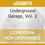 Underground garage vol.2 cd musicale