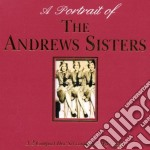 Andrews Sisters - Portrait Of Andrews Sisters cd musicale di ANDREWS SISTERS
