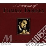 A PORTRAIT OF TOMMY DORSEY cd musicale di DORSEY TOMMY