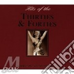 HITS OF THE THIRTIES & FORTIES cd musicale di AA.VV.