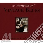 A PORTRAIT OF VINTAGE BLUES cd musicale di AA.VV.