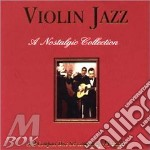 VIOLIN JAZZ: A NOSTALGIC COLLECTION cd musicale di AA.VV.
