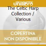 The celtic harp collection cd musicale di Artisti Vari