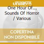Sound of horror cd musicale di Artisti Vari