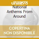 National anthems of the world cd musicale di Londo/orlando/orch..