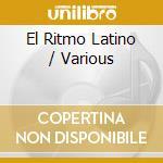 EL RITMO LATINO cd musicale di AA.VV.