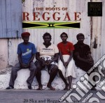 The roots of reggae ii cd musicale di Artisti Vari