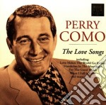 Perry Como-Love Songs - Perry Como-Love Songs cd musicale di Perry Como