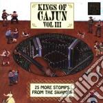 Kings of cajun iii cd musicale di Artisti Vari