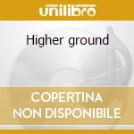 Higher ground cd musicale di Jhon Denver
