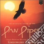 THE BEAUTIFUL SOUND OF THE PAN PIPES cd musicale di ZAMFIR GHEORGHE