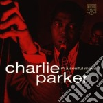 IN A SOULFUL MOOD cd musicale di PARKER CHARLIE