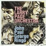 JOHN, PAUL, GEORGE, RIGO cd musicale di PAGE LARRY ORCHESTRA