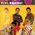 VIVA EQUALS! THE BEST OF cd musicale di EQUALS