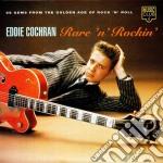RARE'N'ROCKIN' cd musicale di COCHRAN EDDIE