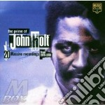 THE PRIME OF JOHN HOLT cd musicale di HOLT JOHN