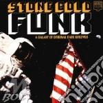 Stone cold funk cd musicale di Artisti Vari