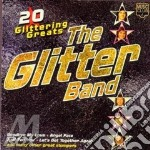 20 GLITTERING GREATS cd musicale di GLITTER BAND