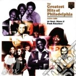 THE GREATEST HITS OF PHILADELPHIA cd musicale di ARTISTI VARI