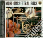 MORE ORCHESTRAL ROCK cd musicale di VSOP