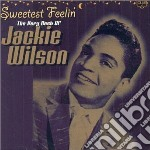 SWEETEST FEELIN': THE VERY BEST OF cd musicale di WILSON JACKIE