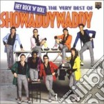 THE VERY BEST OF cd musicale di SHOWADDYWADDY