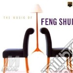 THE MUSIC OF FENG SHUI cd musicale di SHUI FENG