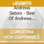 THE BEST OF cd musicale di ANDREWS SISTERS