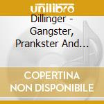 GANGSTER, PRANKSTER AND RASTA cd musicale di DILLINGER