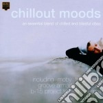 CHILLOUT MOODS cd musicale di AA.VV.
