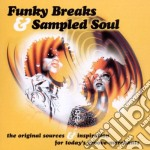 FUNKY BREAKS & SAMPLED SOUL cd musicale di AA.VV.