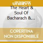 THE HEART & SOUL OF BACHARACH & DAVID cd musicale di AA.VV.