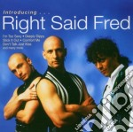 Right Said Fred - Introducing Right Said Fred cd musicale di RIGHT SAID FRED