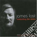 CELEBRATING THE SIXTIES cd musicale di LAST JAMES