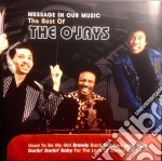 MESSAGE IN OUR MUSIC cd musicale di THE O'JAYS
