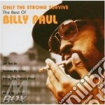 ONLY THE STRONG SURVIVE cd musicale di Billy Paul