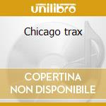 Chicago trax cd musicale