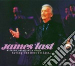 SAVING THE BEST TO LAST cd musicale di LAST JAMES