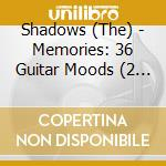 Memories - 36 guitar moods - cd musicale di Shadows The