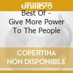 BEST OF - GIVE MORE POWER TO THE PEOPLE cd musicale di CHI-LITES