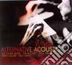 ALTERNATIVE ACOUSTIC (2 CD) cd musicale di AA.VV.