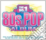 THE NO.1 80S POP ALBUM cd musicale di AA.VV.