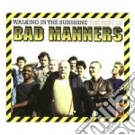 WALKING IN THE SUNSHINE                   cd musicale di Manners Bad