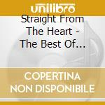 STRAIGHT FROM THE HEART - THE BEST OF (2  cd musicale di GAYLE CRYSTAL