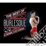 THE BEST OF BURLESQUE                     cd musicale di Artisti Vari
