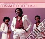 Chairmen Of The Board - A Little More Time   The Very Best Of cd musicale di CHAIRMEN OF THE BOAR