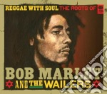 REGGAE WITH SOUL                          cd musicale di Bob & the wa Marley